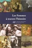 Gilbert Beaubatie et Pierre-Yves Demars - Les Femmes à travers l'histoire - Le 68ème Congrès des sociétés savantes du Centre de la France.