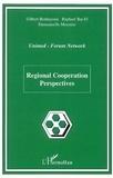 Gilbert Benhayoun et Raphael Bar-El - Regional Cooperation Perspectives.