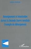 Gilbert Bloch - Renseignement et intoxication durant la Seconde Guerre mondiale - L'exemple du débarquement.