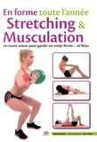 Gilbert Bohbot - En forme toute l'année - Stretching & musculation en toute saison pour garder un corps ferme... et beau.