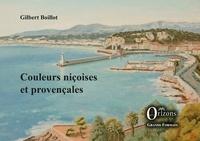 Gilbert Boillot - Couleurs niçoises et provençales.
