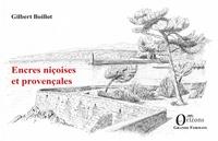 Gilbert Boillot - Encres niçoises et provençales.