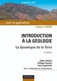 Gilbert Boillot et Philippe Huchon - Introduction à la géologie - 4e éd. - La dynamique de la Terre.