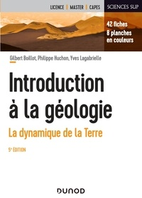 Gilbert Boillot et Philippe Huchon - Introduction à la géologie - La dynamique de la Terre.