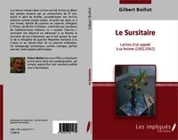 Gilbert Boillot - Le sursitaire lettres d'un appele a sa femme (1961-1962).