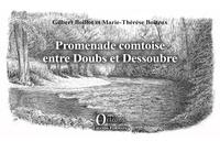 Gilbert Boillot et Marie-Thérèse Boiteux - Promenade comtoise entre Doubs et Dessoubre.