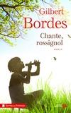 Gilbert Bordes - Chante, rossignol.