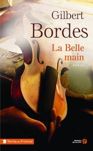 Gilbert Bordes - La belle main.