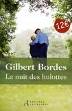 Gilbert Bordes - La nuit des hulottes.
