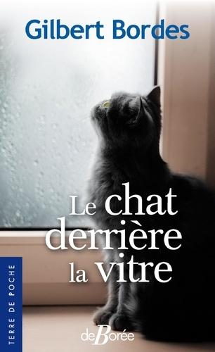 Gilbert Bordes - Le chat derrière la vitre.