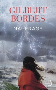 Gilbert Bordes - Naufrage.