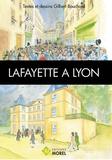 Gilbert Bouchard - Lafayette à Lyon.