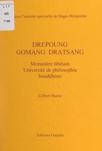 Gilbert Bueso et Dagpo Rimpotché - Drépoung Gomang dratsang - Monastère tibétain, université de philosophie bouddhiste.