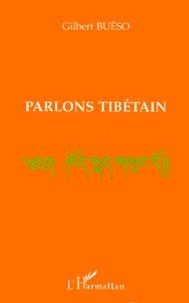 Parlons tibétain - Gilbert Bueso pdf epub