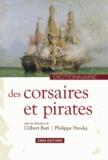 Gilbert Buti et Philippe Hrodej - Dictionnaire des corsaires et des pirates.