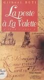 Gilbert Buti - La peste à La Valette : la peste au village (1720-1721).