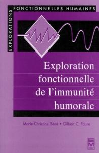 Gilbert-C Faure et Marie-Christine Bené - Exploration fonctionnelle de l'immunité humorale.
