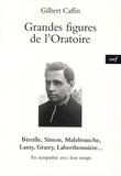 Gilbert Caffin - Grandes figures de l'Oratoire - En sympathie avec leur temps.