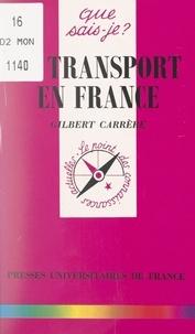 Gilbert Carrère et Paul Angoulvent - Le transport en France.