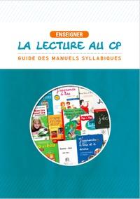 Gilbert Castellanet et Frédéric Prat - Enseigner la lecture au CP - Guide des manuels syllabiques.