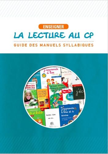 Enseigner la lecture au CP. Guide des manuels syllabiques