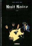 Gilbert Chauvel et Jérôme Lereculey - Nuit noire Tome 1 : Fuite.