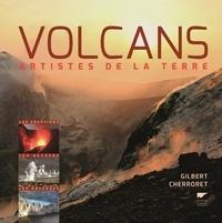 Gilbert Cherroret - Volcans - Artistes de la terre.