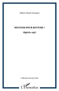 Histoiresdenlire.be Revenir pour revivre! - Algérie 1957 Image