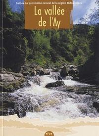 Gilbert Cochet - La vallée de l'Ay.