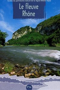 Gilbert Cochet - Le fleuve Rhône.