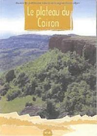 Gilbert Cochet - Le plateau du Coiron.