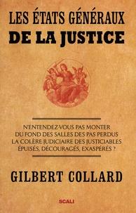 Gilbert Collard et Nicolas Besset - Les états généraux de la justice.