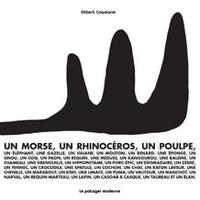 Gilbert Coqalane - Un morse, un rhinocéros, un poulpe....