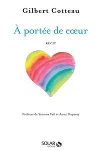 Gilbert Cotteau et Anny Duperey - SOS Villages d'enfant - A portée de coeur.