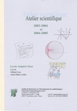 Gilbert Cros - Atelier scientifique - 2003-2004 et 2004-2005.