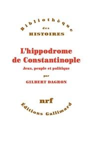 Lhippodrome de Constantinople - Jeux, peuple et politique.pdf
