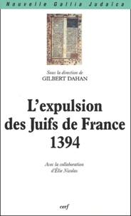Gilbert Dahan - L'expulsion des Juifs de France (1394).