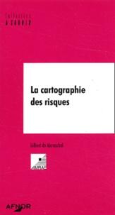 Gilbert de Mareschal - La cartographie des risques.
