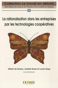 Gilbert de Terssac et Isabelle Bazet - La rationalisation dans les entreprises par les technologies coopératives.