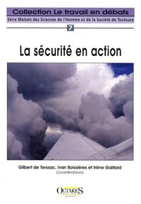 Gilbert de Terssac et Ivan Boissières - La sécurité en action.