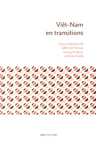 Gilbert de Terssac et An Quoc Truong - Viêt-Nam en transitions.