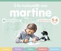 Gilbert Delahaye et Marcel Marlier - A la maternelle avec Martine Grande section 5-6 ans - 30 fiches détachables.