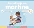 Gilbert Delahaye et Marcel Marlier - A la maternelle avec Martine - Petite section 3-4 ans.