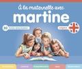 Gilbert Delahaye et Marcel Marlier - A la maternelle avec Martine - Anglais.