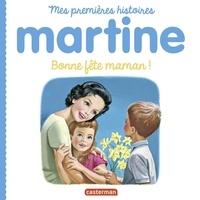Gilbert Delahaye et Marcel Marlier - Bonne fête maman !.