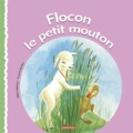 Gilbert Delahaye - Flocon le petit mouton.