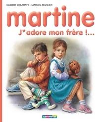 Gilbert Delahaye et Marcel Marlier - J'adore mon frère !....