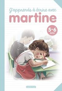 Gilbert Delahaye et Marcel Marlier - J'apprends à écrire avec Martine.