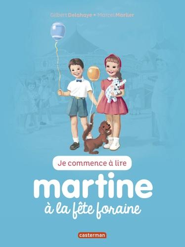 Gilbert Delahaye - Je commence à lire avec Martine Tome 27 : Martine à la foire.