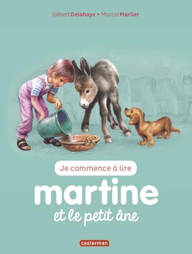 Gilbert Delahaye et Marcel Marlier - Je commence à lire avec Martine Tome 31 : Martine et le petit âne.